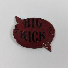 Big Kick Tobacco Tin Tag Antique Vintage Advertising
