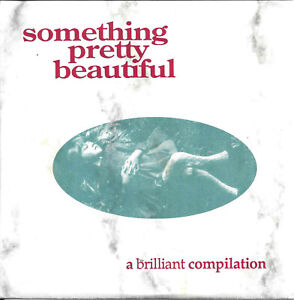 V/a - Something Pretty Beautiful: A Brilliant Compilation     New  CD