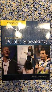 Essentials Of Public Speaking Sixth Edition Cheryl Hamilton ISBN # 1285159454