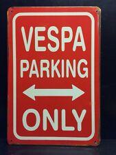 Vespa Parking Only Metal Sign / Vintage Garage Wall Decor 16x12 Cm Red