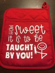 Handmade Teachers Gift, Hotpad, How sweet it is to be taught by you