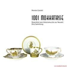 Fachbuch 1001 Mokkatasse, alle Tassenformen Rosenthal REDUZIERT statt 120 Euro