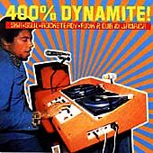Various Artists - 400% Dynamite (Ska Soul Rocksteady Funk & Dub in Jamaica, 200…
