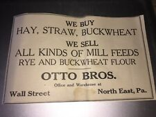 1922 OTTO BROTHERS SELLS ALL KINDS OF MILL FEEDS,WALL ST., NORTH EAST, PA, AD