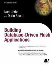 Building Database Driven Flash Applications by Noel Jerke and Darin Beard...