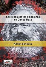 Sociologa de las emociones en Carlos Marx (Historia y Ciencias Sociales) (Spanis