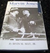 Marvin Jones Public Life of Agrarian Advocate May