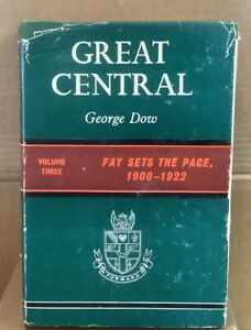 Great Central Volume Three - Fay Sets The Paace 1900-1922 By George Dow
