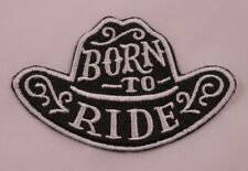 Embroidered Retro Born To Ride Western Cowboy Rodeo Black Hat Patch Iron On USA