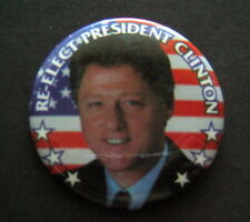 "Re-Elect President BILL CLINTON Political Campaign PIN 2 1/4"" Round"