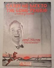 Vintage sheet music Carry Me Back to the Lone Prairie - James Melton cover 1934