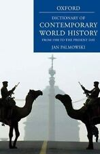 A Dictionary of Contemporary World History: From 1900 to the Present-ExLibrary