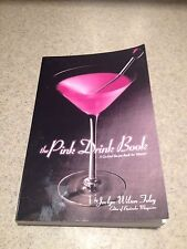 the Pink Drink Book A Cocktail Recipe Book for Women by Jaclyn Wilson Foley
