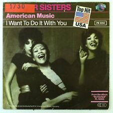 """7"""" Single - Pointer Sisters - American Music / I Want To Do - S2462"""