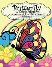 Butterfly in Large Print Coloring Book for Adults by Potash, Jaso 9781530812455