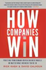 How Companies Win : Profiting from Demand-Driven Business Models No Matter What…
