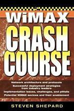 Crash Course: WiMAX Crash Course by Steven Shepard (2006, Paperback)