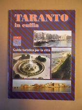 TARANTO IN CUFFIA - Guida Turistica della Città foto stotiche 1995  [G591]