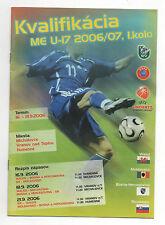 Orig.PRG   EM Qual. 2007  U17  SLOWAKEI/WALES/MOLDAWIEN/BOSNIEN HERZEGOWINA  !!