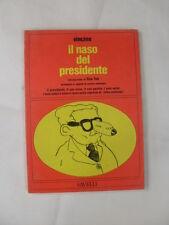 VINCINO - IL NASO DEL PRESIDENTE - SAVELLI