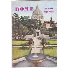 ROME ET SON CHARME / FANFANI et RUSPANTINI guide pratique 250 illustrations 1957