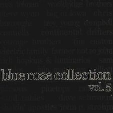 Blue Rose collection vol 5 sabbia Rubies Elliott Murphy Todd Thibaud Rich Hopkins
