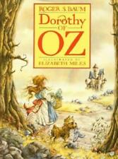 Dorothy of Oz by Roger S Baum: Used