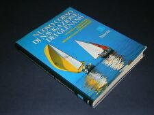 Nuovo Corso di Navigazione dei Glenans, Mursia, 1975 (Nautica, Vela, Barche)