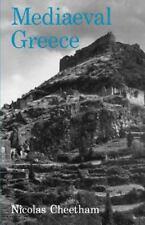 Mediaeval Greece by Nicolas Cheetham (1981, Paperback)