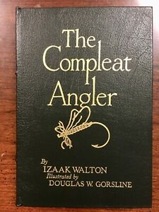 THE COMPLEAT ANGLER by Izaak Walton. Easton Press Famous Editions 1976
