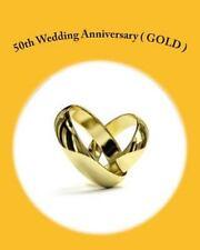 50th Wedding Anniversary ( GOLD ) by Danny Davis (2012, Paperback)