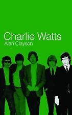 Charlie Watts by Alan Clayson - Brand New