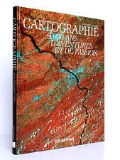 Cartographie 4000 ans d'aventures et de passion. Th. LASSALLE. IGN/Nathan 1990.