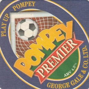 BEER MAT - GEORGE GALE & CO - PLAY UP POMPEY PREMIER - (Cat No 048) - (2003)