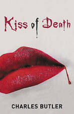 Kiss of Death by Charles Butler, Book, New (Paperback)