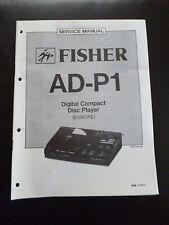 Original Service Manual Fisher Digital Compact Disc Player AD-P1