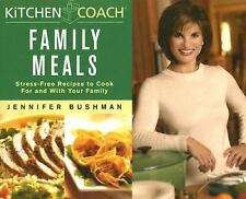 Kitchen Coach Family Meals: Stress-Free Recipes to Cook For and With Your Family