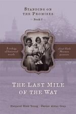 The Last Mile of the Way (Standing on the Promises, Book 3)-ExLibrary