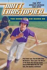 The Home Run Kid Races On (Matt Christopher Sports