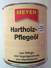Meyer Hartholz Pflegeöl NATUR 750ml Holzschutz Imprägnierung Holzpflege