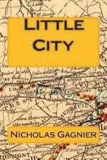 Little City by Nicholas Gagnier (2015, Paperback)