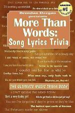 More Than Words: Song Lyrics Trivia by Brendan Deegan (2007, Paperback)