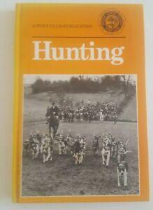 Hunting by Alastair Jackson 1988 A Pony Club Publication