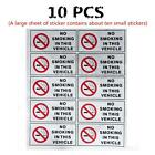 10 pcs NO SMOKING IN THIS VEHICLE STICKERS SIGNS VANS CARS TAXI COACH HGV FLEET