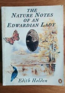 The Nature Notes of an Edwardian Lady (Country Diary) by Edith Holden Paperback