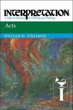 Acts: Interpretation: A Bible Commentary for Teaching and Preaching (Paperback o