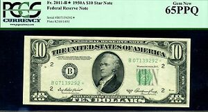 FR-2011-B* 1950-A $10 FRN (( STAR )) PCGS Gem-New 65PPQ # B07139292*.