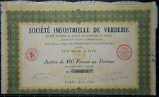 Action 100 francs Société Industrielle de Verrerie - 1928