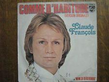 CLAUDE FRANCOIS 45 TOURS FRANCE COMME D'HABITUDE++
