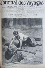JOURNAL DES VOYAGES N° 949 de 1895 CALIFORNIE RECIT CHERCHEUR D OR / SIAM YERSIN